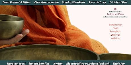 Retiro Online - Autoconhecimento e Mantras - Festival Ser Pleno ingressos