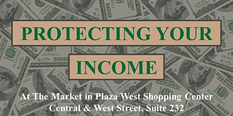 Protecting Your Income tickets