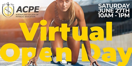 ACPE Virtual Open Day - 27 June 2020 - Sydney Olympic Park tickets
