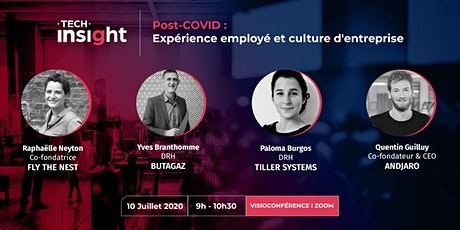 TECH INSIGHT - Expérience collaborateur et culture d'entreprise post-COVID. biglietti