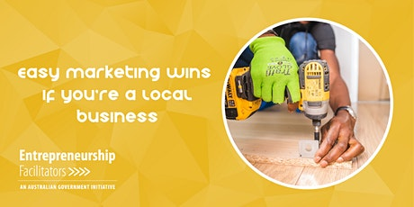 Easy Marketing Wins if you're a Local Business  - In Person or Zoom Options tickets