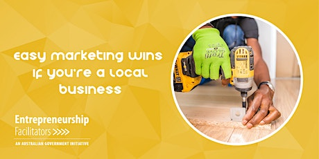 Easy Marketing Wins if you're a Local Business  - Zoom Webinar tickets