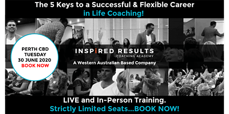 The 5 Keys to a Successful & Flexible Career in Life Coaching: PERTH tickets