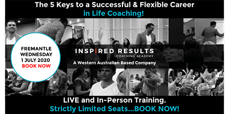 The 5 Keys to a Successful & Flexible Career in Life Coaching: Fremantle tickets