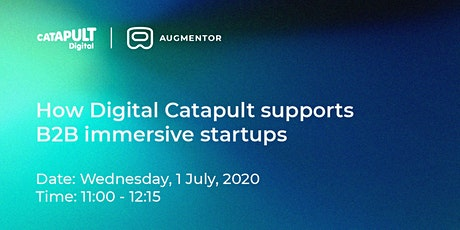 Augmentor webinar: How Digital Catapult supports B2B immersive startups tickets