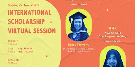 (Online Workshop) International Scholarship Virtual Session tickets
