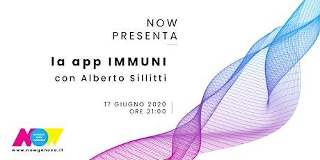 NOW PRESENTA... la app Immuni biglietti