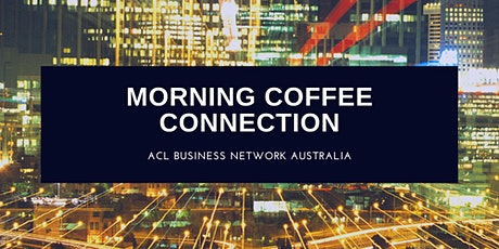 Morning Coffee Connection tickets