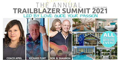 "TRAILBLAZER SUMMIT 2021- ""LED BY LOVE - Guide Your Passion tickets"