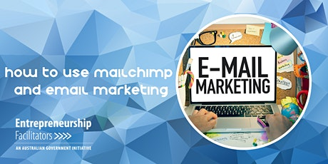 How to use Mailchimp for Email Marketing - In Person or Zoom Options tickets