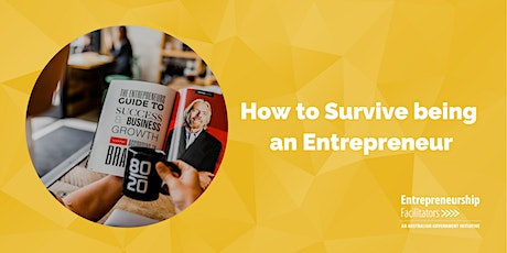 How to Survive being an Entrepreneur - In Person or Zoom tickets