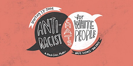 Anti-Racist Chats for White People tickets