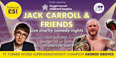 Jack Carroll and Friends Live Charity Night featuring George Groves! boletos