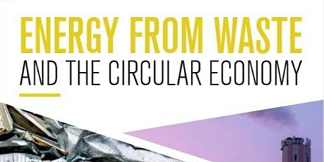 Energy from Waste & the Circular Economy - a Birmingham Policy Commission tickets