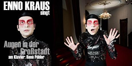 """Enno Kraus singt: """"Augen in der Großstadt"""" Tickets"""