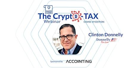 The Crypto Tax Webinar- COVID-19 Edition tickets