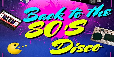 Back to the 80's Disco Longbridge tickets