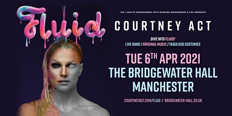 Courtney Act - Fluid Tour 2021 (Bridgewater Hall, Manchester) tickets