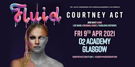 Courtney Act - Fluid Tour 2021 (O2 Academy, Glasgow) tickets