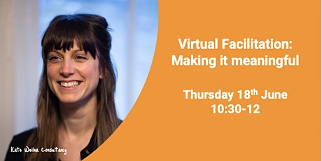 Virtual Facilitation: Making it Meaningful tickets