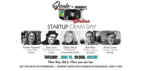 Joule U . STARTUP Cram Day — How to STARTUP + SUSTAIN Your Business  tickets