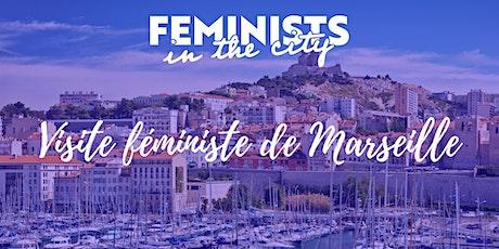 Visite féministe de Marseille billets
