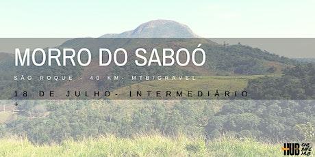Morro do Saboó - São Roque 2020 bilhetes