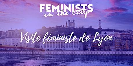 Visite féministe de Lyon billets