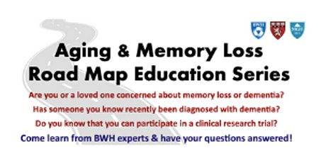 Aging & Memory Loss Road Map Education Series tickets