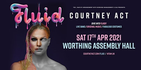 Courtney Act - Fluid Tour 2021 (Assembly Hall, Worthing) tickets