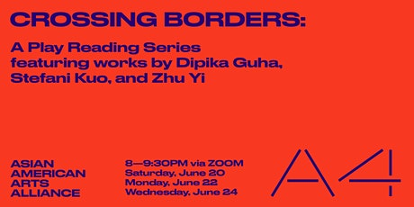 [NEW DATE] Crossing Borders: A Play Reading Series Featuring Dipika Guha tickets