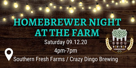 HOMEBREWER NIGHT AT THE FARM tickets
