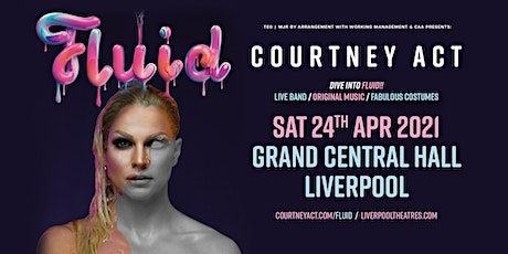 Courtney Act - Fluid Tour 2021 (Grand Central, Liverpool) tickets