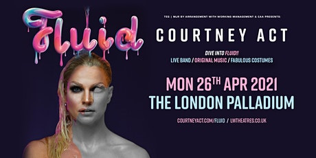 Courtney Act - Fluid Tour 2021 (London Palladium) tickets