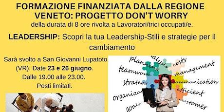 Formazione Finanziata Regione Veneto: Progetto Don't Worry - Leadership biglietti