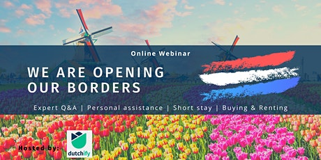 How to move to the Netherlands with the borders opening up after Covid tickets