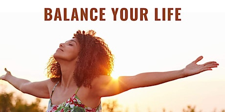 Balance Your Life tickets