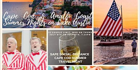 Food & Wine Night: Cape Cod & Amalfi Coast Summer Nights On Lake Austin tickets