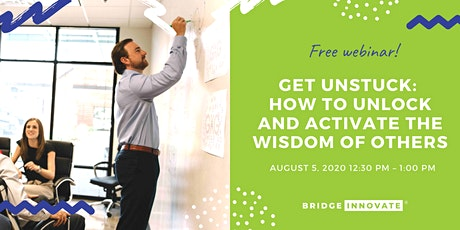 Get Unstuck: How to Unlock and Activate the Wisdom of Others biljetter