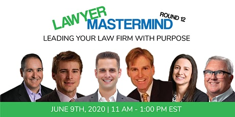 Lawyer Mastermind Webinar (Rd 12): Leading Your Law Firm With Purpose tickets