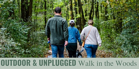Outdoor & Unplugged: A Walk in the Woods tickets