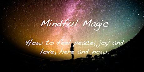 Mindful Magic tickets