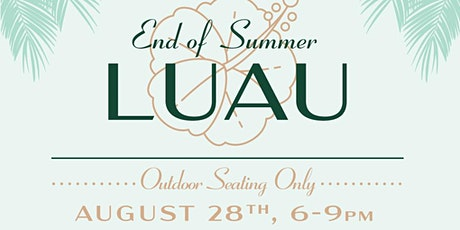 End of Summer Luau at the new Heaton's! tickets