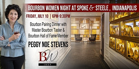 Bourbon Women Indy Night at Spoke & Steele - With Peggy Noe Stevens tickets