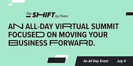 Fiverr Presents: The Shift tickets