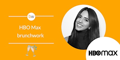 Growth Marketing brunchwork with HBO Max