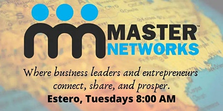 Master Networks - Estero Tues 8:00 AM tickets