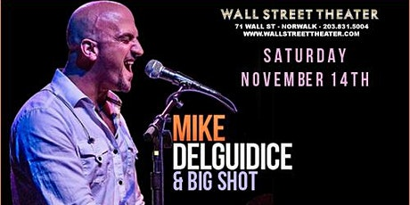 Mike DelGuidice and Big Shot tickets