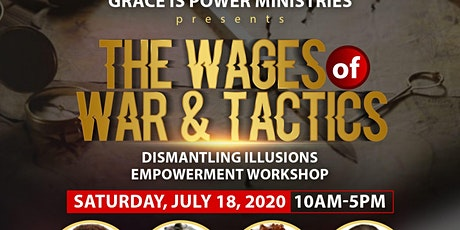 The Wages of War and Tactics: Dismantling Illusions Workshop tickets