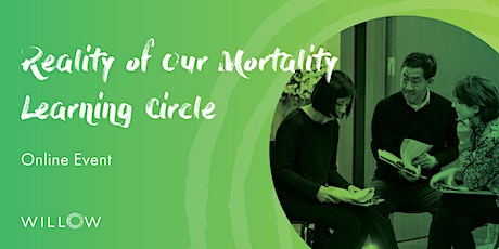 Reality of our Mortality Learning Circle: Death Talk tickets